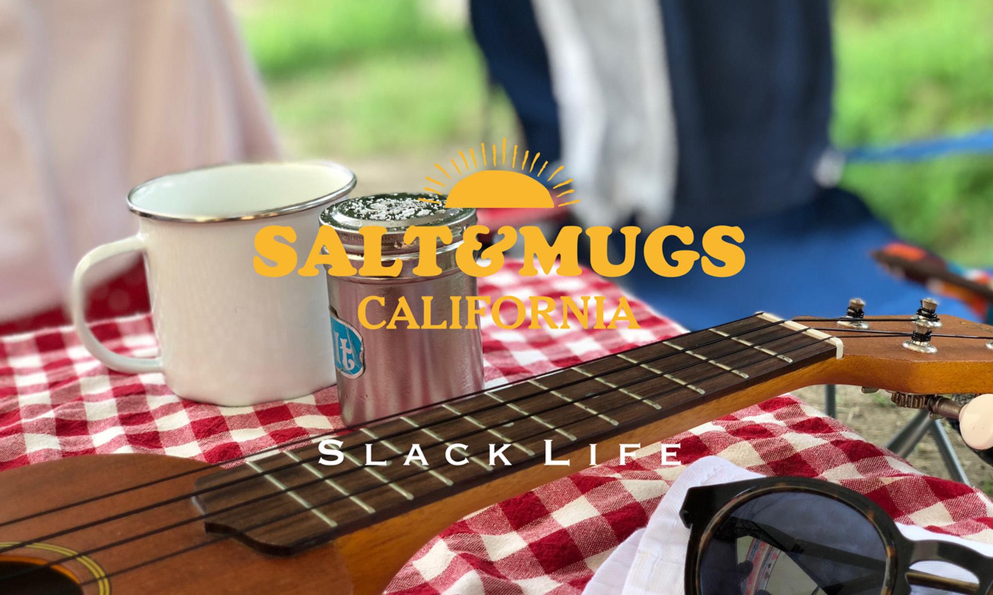 """LA発""""ゆったりした生活""""を楽しむブランド 「SALT&MUGS」"""
