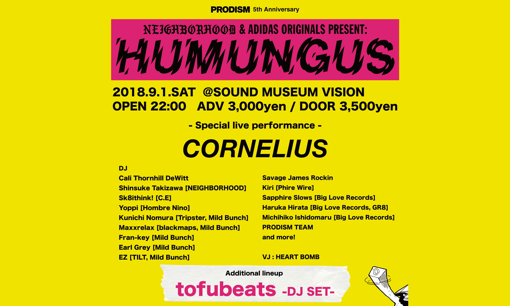 雑誌『PRODISM』5周年記念イベント NEIGHBORHOOD&ADDIDAS ORIGINALS presents HUMUNGUS
