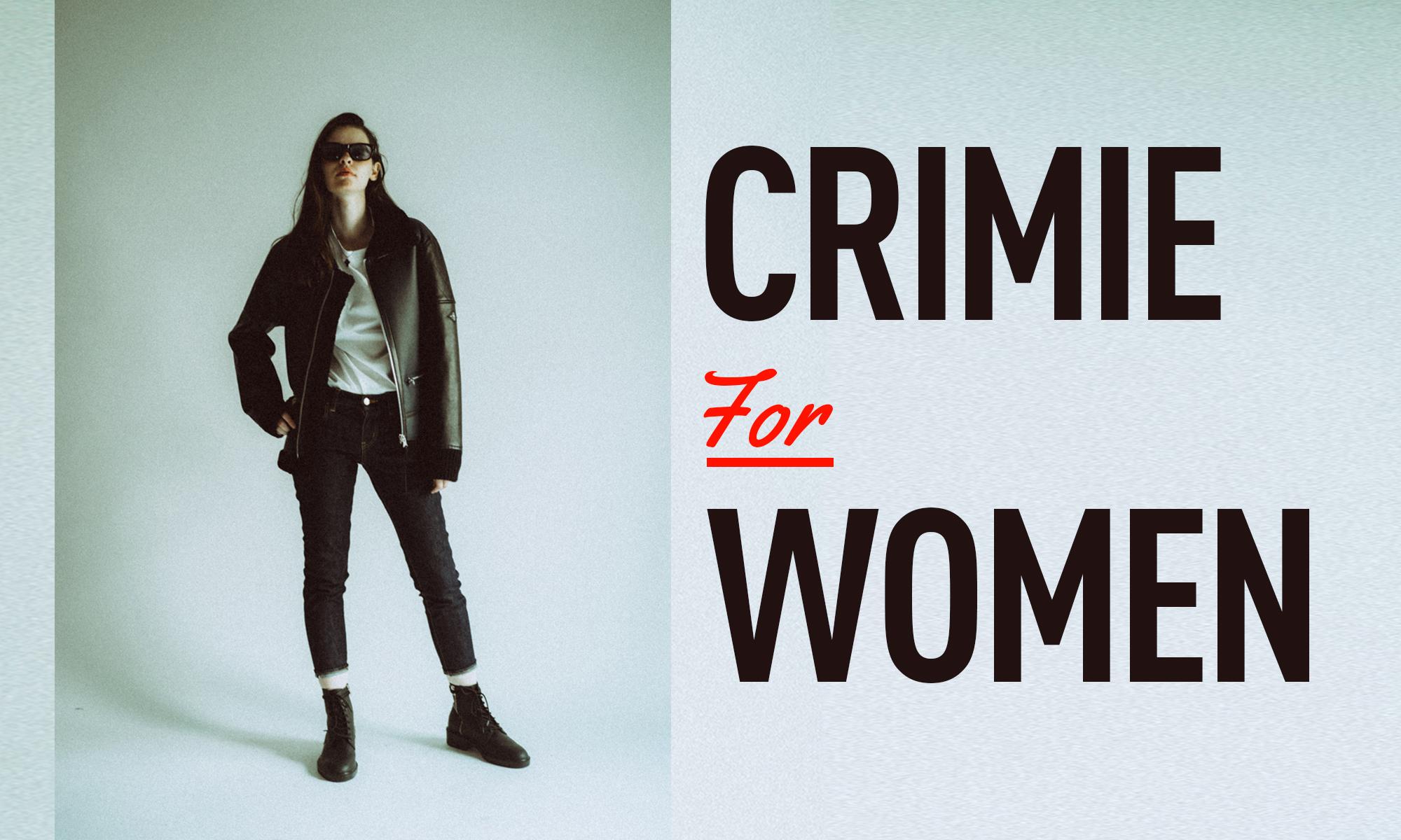 レディースラインがますます充実! CRIMIE for WOMEN