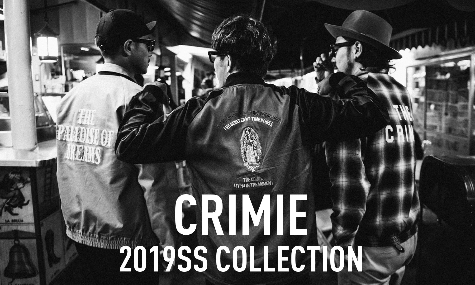 アメカジと不良性が溶け合う大人の男のリアルクローズ「CRIMIE」-2019SS COLLECTION-