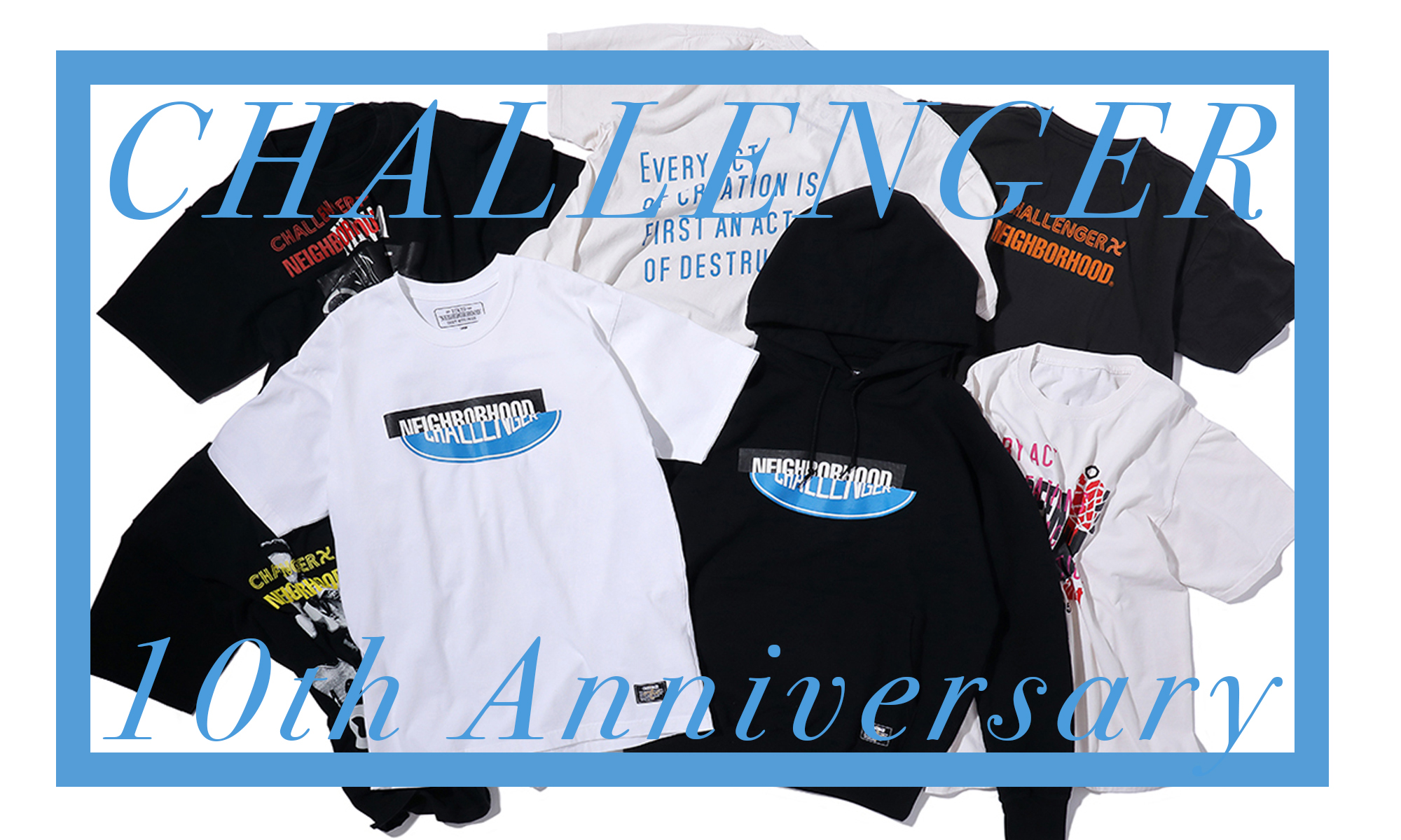 """10周年を迎えた""""挑戦者""""による特別アイテムが到着! -CHALLENGER 10th Anniversary-"""