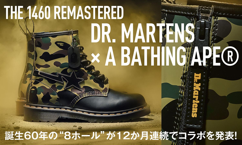 誕生60年の8ホールが12か月連続でコラボを発表! -THE 1460 REMASTERED DR. MARTENS × A BATHING APE®-